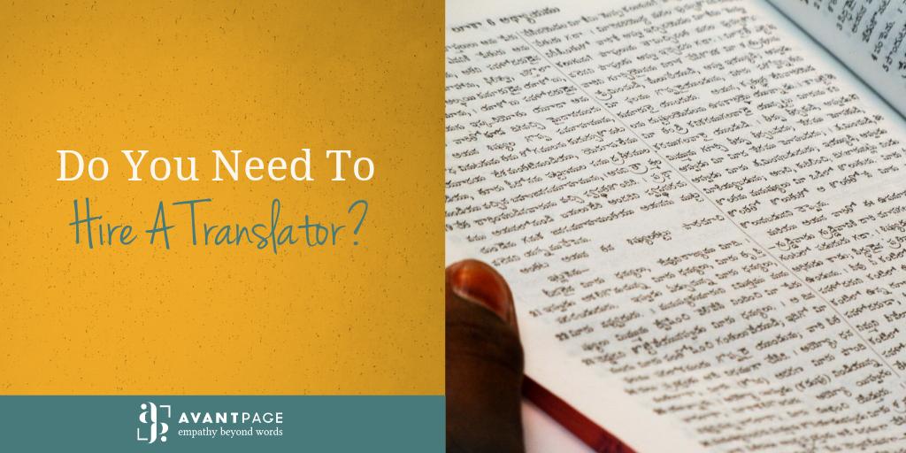 Do You Need To Hire A Translator?