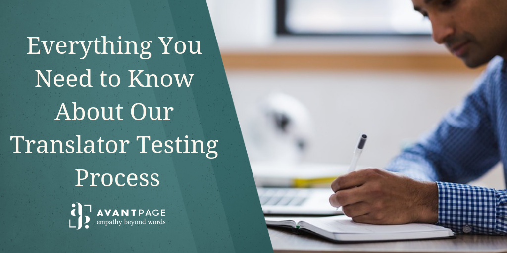 Everything You Need to Know About Our Translator Testing Process