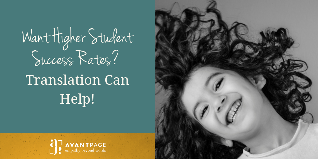 Want Higher Student Success Rates? Translation Can Help!
