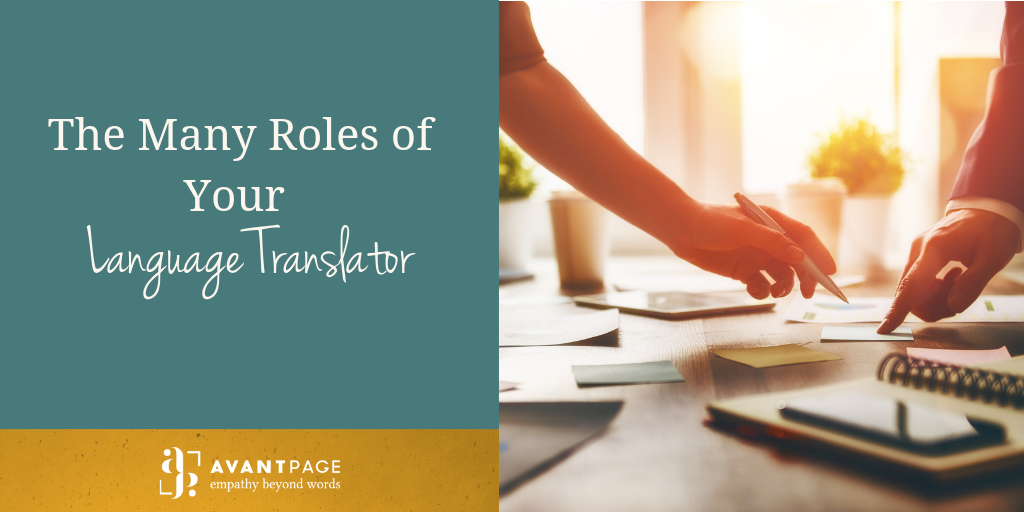 The Many Roles of Your Language Translator