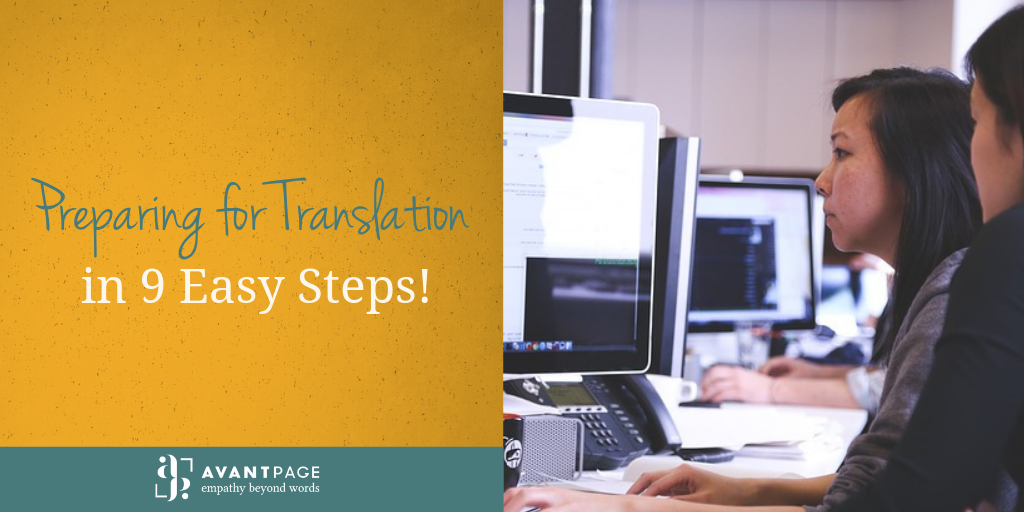 Preparing for Translation in 9 Easy Steps!