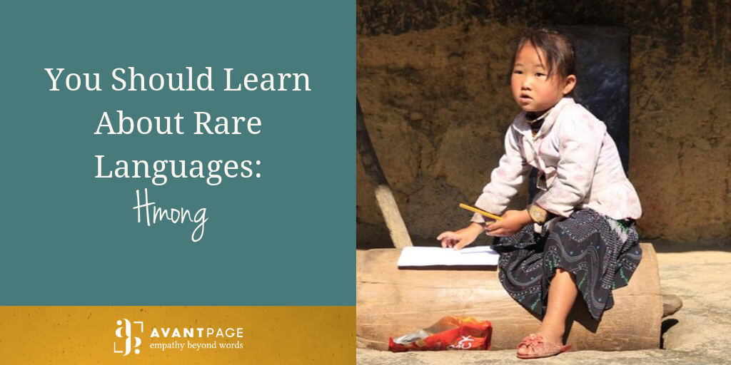 You Should Learn About Rare Languages: Hmong