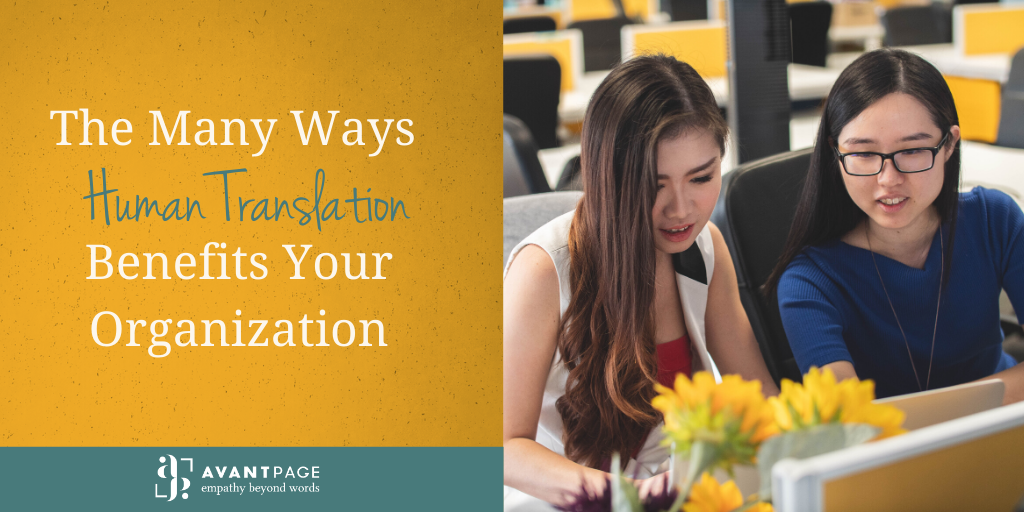 The Many Ways Human Translation Benefits Your Organization